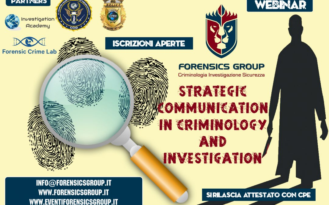 STRATEGIC COMMUNICATION IN CRIMINOLOGY AND INVESTIGATION. CORSO WEBINAR IN SETTEMBRE