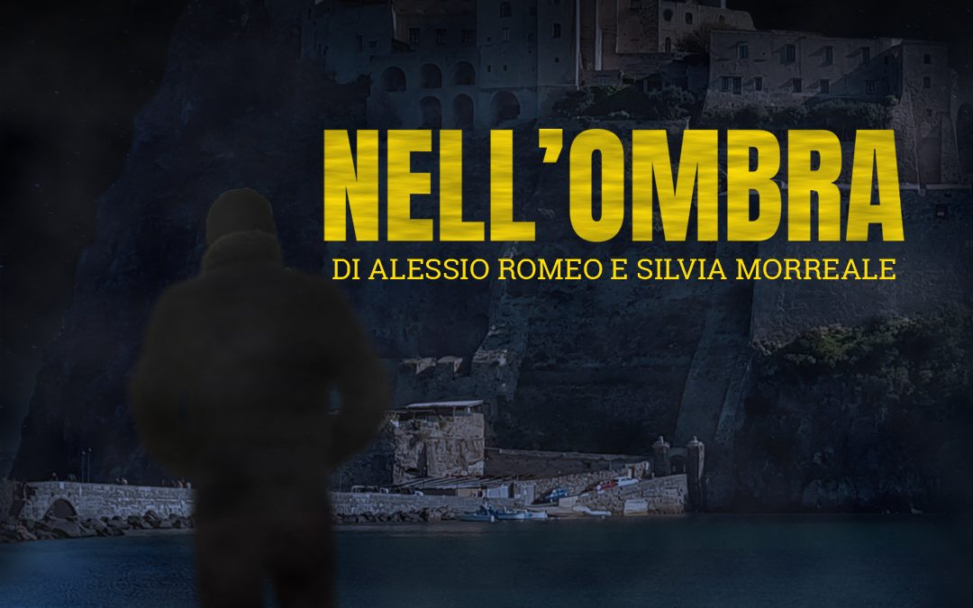 """""""NELL'OMBRA"""": UNA STORIA DI AMORE, AMICIZIA, LUCE E OSCURITA'"""